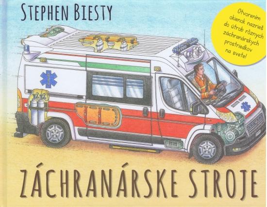 Záchranárske stroje - Stephen Biesty