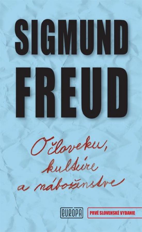 O človeku, kultúre a náboženstve - Sigmund Freud