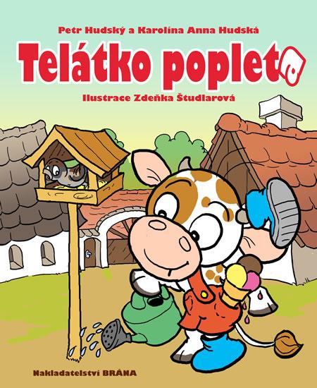 Telátko Popleta - Petr Hudský , Anna Karolína Hudská