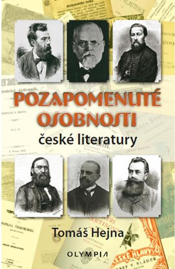Pozapomenuté osobnosti české literatury - Tomáš Hejna