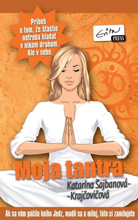 Moja tantra - Katarína Krajčovičová- Šajbanová