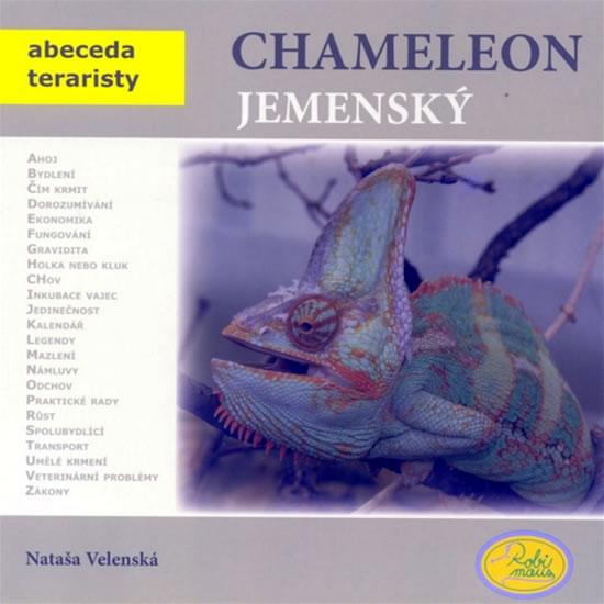 Chameleon jemenský - Abeceda teraristy - Nataša Velenská