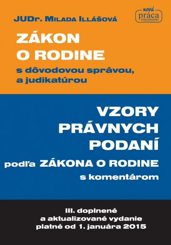 Zákon o rodine a vzory právnych podaní - Milada Illášová