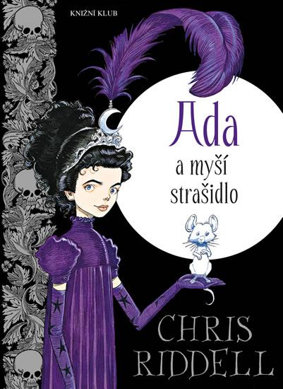 Ada a myší strašidlo - Chris Riddell