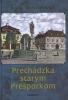 Detail titulu Prechádzka starým Prešporkom 2. vydanie