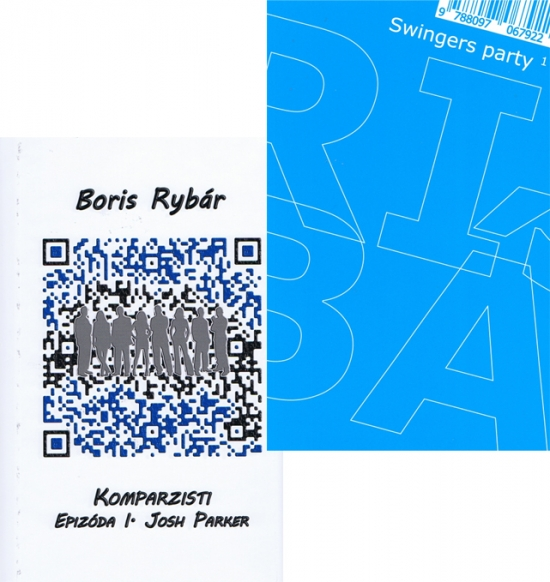 Komplet-Komparzisti I.+Swingers party - Boris Rybár