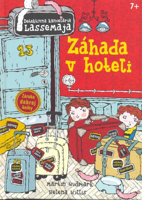 Detektívna kancelária LasseMaja 2 - Záhada v hoteli - Martin Widmark