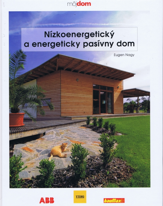 Nízkoenergetický a energeticky pasívny dom - Eugen Nagy