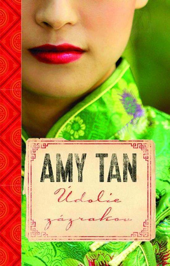 Údolie zázrakov - Amy Tan