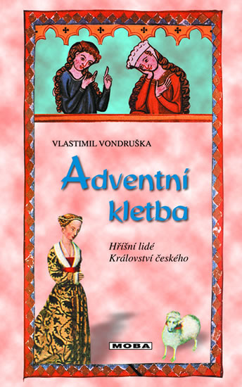 Adventní kletba - Hříšní lidé Království českého   - 3. vydání