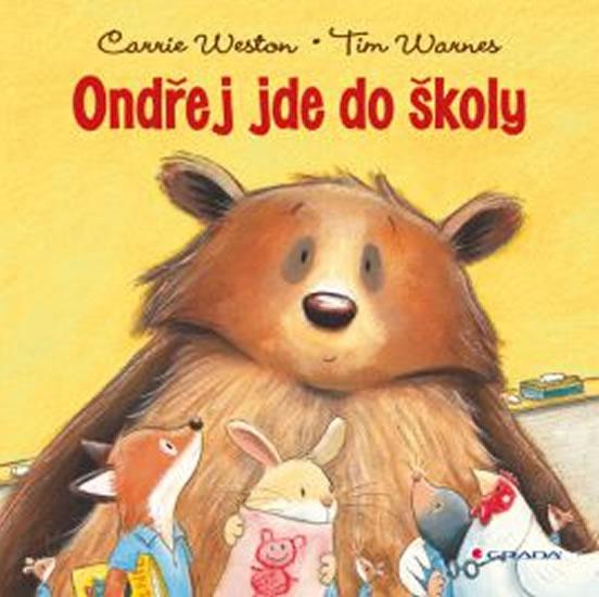 Ondřej jde do školy - Carrie Weston, Tim Warnes