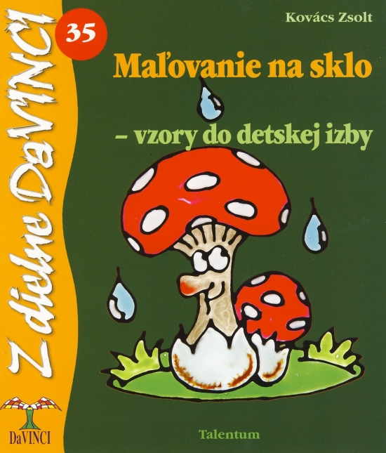 Maľovanie na sklo - vzory do detskej izby - DaVINCI 35 - Zsolt Kovács