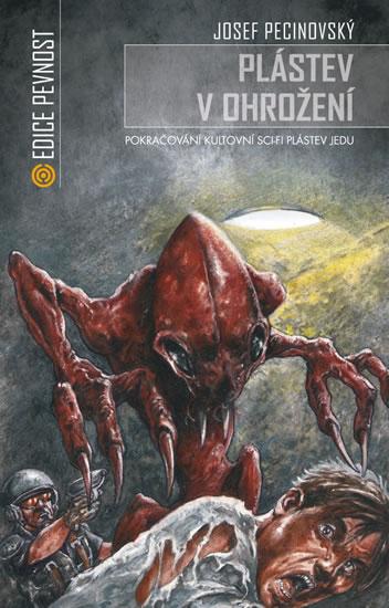 Plástev v ohrožení (Volné pokračování sci-fi Plástev jedu a Děti plástve) - Josef Pecinovský