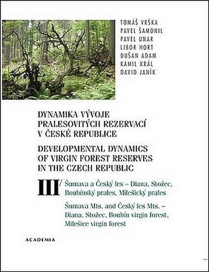 Dynamika vývoje pralesovitých rezervací v ČR III.