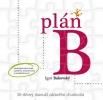 Detail titulu Plán B – 30-dňový manuál zdravého chudnutia