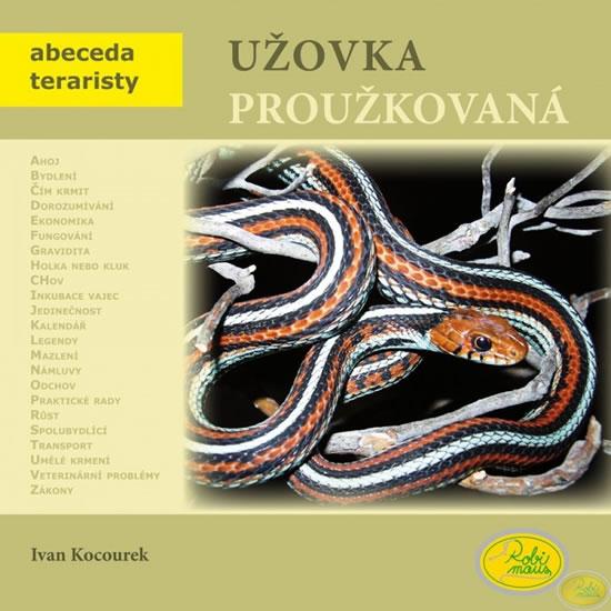 Užovka proužkovaná - Abeceda teraristy - Ivan Kocourek