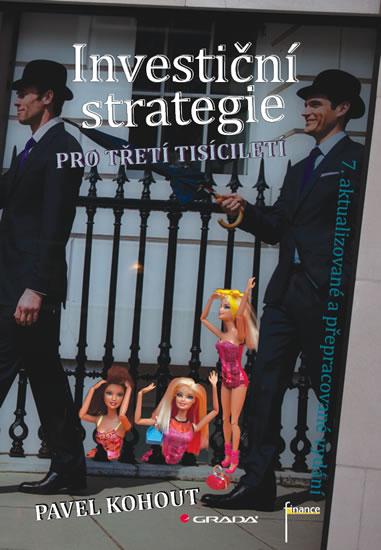 Investiční strategie pro třetí tisíciletí - Pavel Kohout