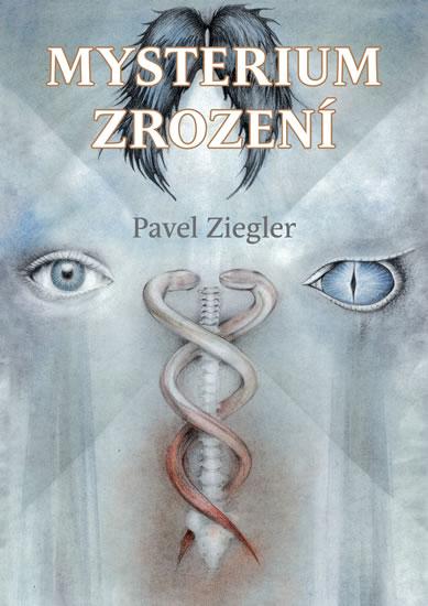 Mysterium zrození - Pavel Ziegler