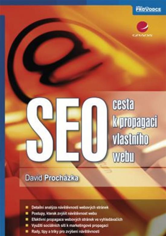SEO - cesta k propagaci vlastního webu - David Procházka