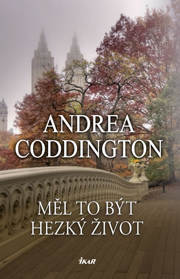 Měl to být hezký život - Andrea Coddington