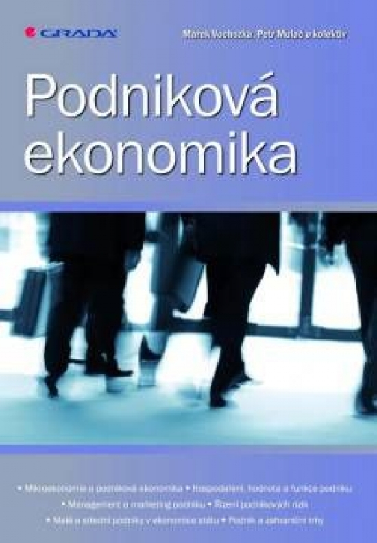 Podniková ekonomika - Petr, Marek Vochozka a kolektiv Mulač