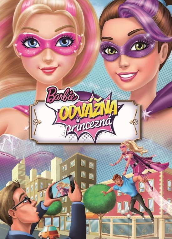 Barbie - Odvážna princezná – Filmový príbeh