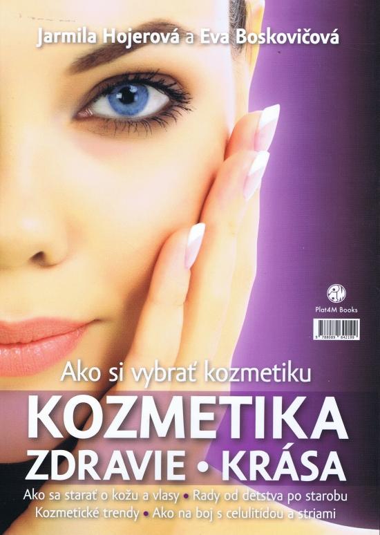 Ako si vybrať kozmetiku - Eva Boskovičová, Jarmila Hojerová