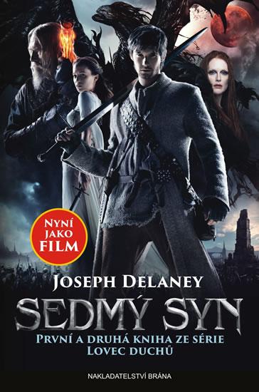 Sedmý syn (První a druhá kniha ze série Lovec duchů: Učeň lovce duchů a Kletba lovce duchů) - Joseph Delaney