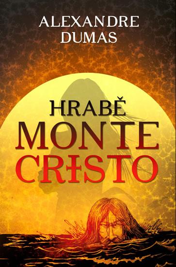Hrabě Monte-Cristo - Alexander Dumas