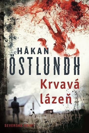 Krvavá lázeň - Hakan Östlundh