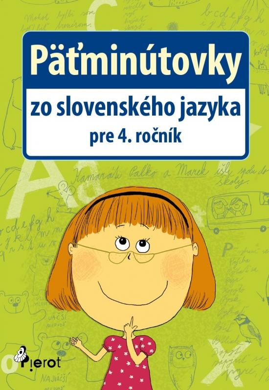 Päťminútovky zo SJ pre 4.ročník ZŠ - Ľubica Kohániová