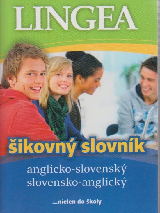 Anglicko-slovenský, slovensko-anglický šikovný slovník – 3. vydanie