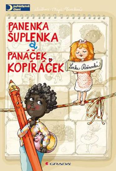 Panenka Šuplenka a panáček Kopíráček - Magda, Lenka Rožnovská, Veverková