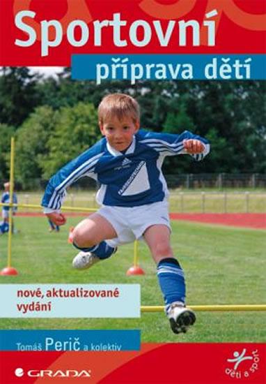 Sportovní příprava dětí - Tomáš Perič a kolektiv