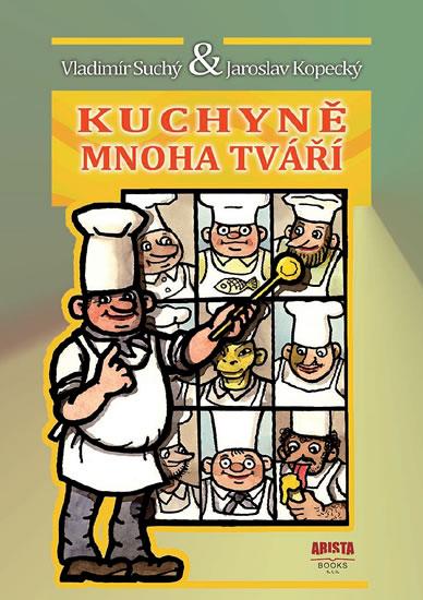 Kuchyně mnoha tváří - Jaroslav, Vladimír Suchý, Kopecký