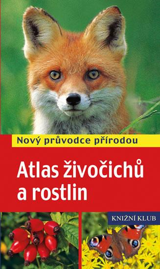 Atlas živočichů a rostlin - Nový průvodce přírodou - Frank Hecker