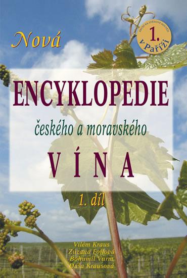 Nová encyklopedie českého a moravského vína - 1.díl