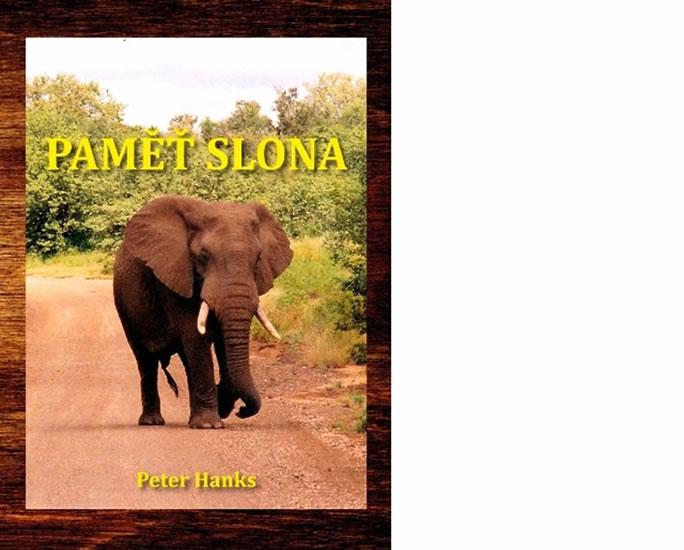 Paměť slona - Peter Hanks