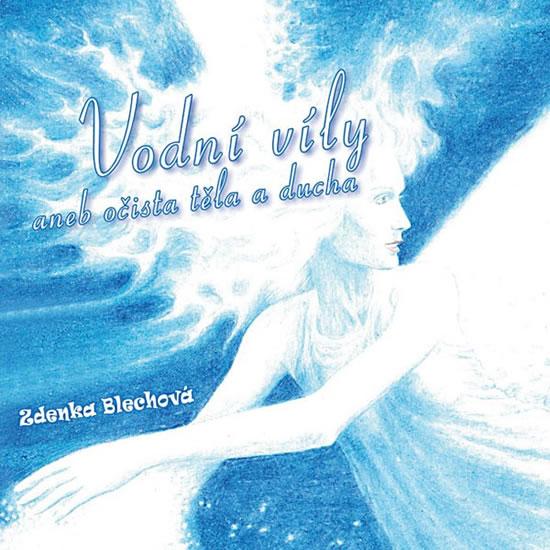 Vodní víly aneb očista těla a ducha - CD - 2. vydání - Zdenka Blechová