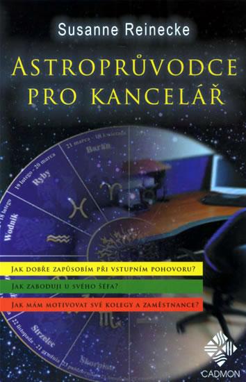 Astroprůvodce kanceláří - Susanne Reinecke