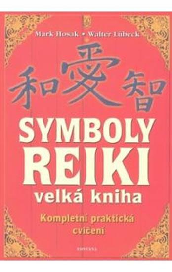Symboly reiki - Velká kniha - Walter, Mark Hosak, Lübeck