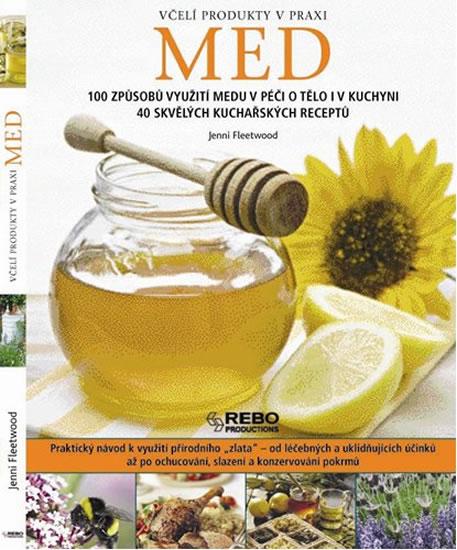 Med - Včelí produkty v praxi - Jenni Fleetwood