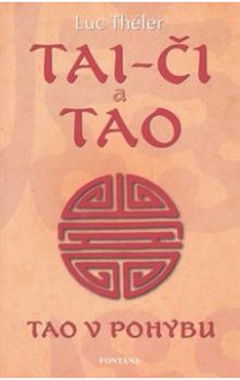 Tai-či a Tao - Tao v pohybu - Luc Théler