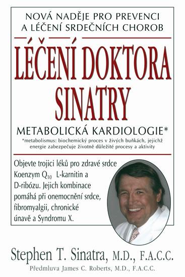 Léčení doktora Sinatry - Stehen T. Sumatra