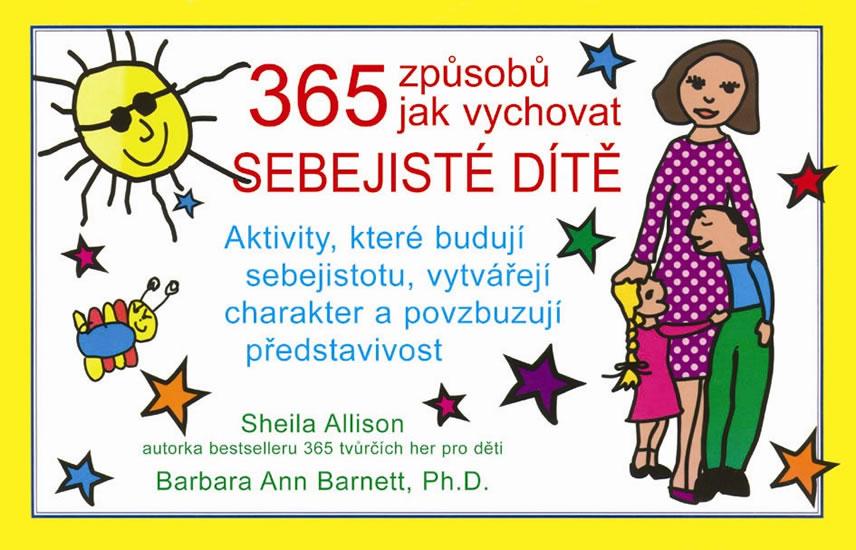 365 způsobů jak vychovat sebejisté dítě