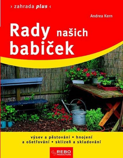 Rady našich babiček - Zahrada plus - 9.vydání