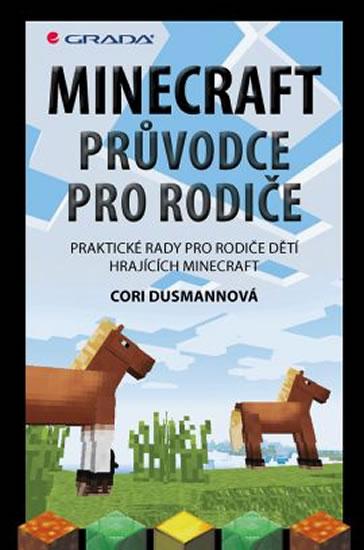 Minecraft průvodce pro rodiče - Praktické rady pro rodiče dětí hrajících Minecraft