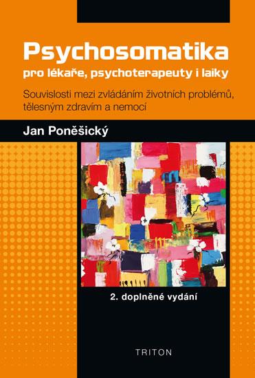 Psychosomatika pro lékaře, psychoterapeuty i laiky - 2. vydání