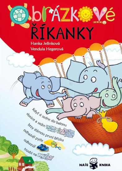 Obrázkové říkanky - 2. vydání - Hanka Jelínková