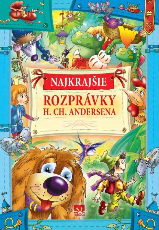 Najkrajšie rozprávky H.Ch. Andersena - Hans Christian Andersen